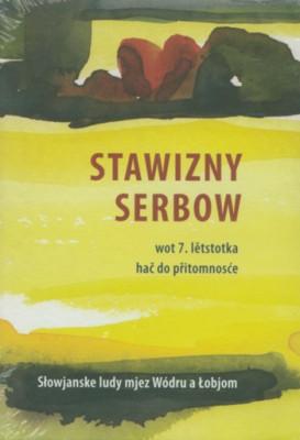 Stawizny Serbow - wot 7. lětstotka hač do přitomnosće