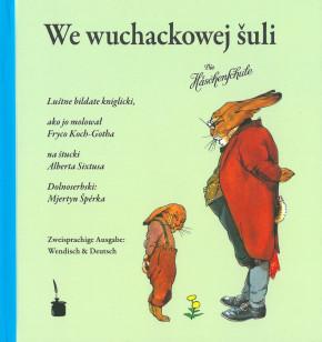 We wuchacowej šuli - Die Häschenschule (L)