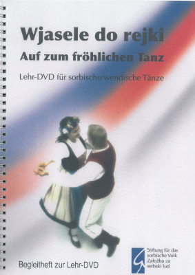 Wjasele do rejki - Auf zum fröhlichen Tanz