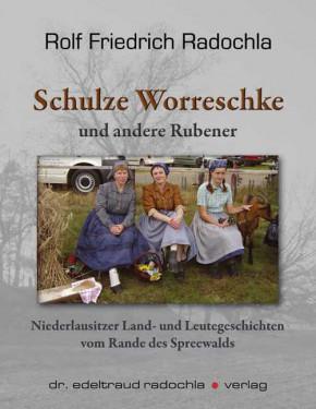 Schulze Worreschke und andere Rubener (L)