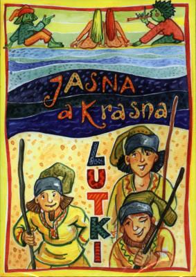 Jasna a Krasna - Lutki